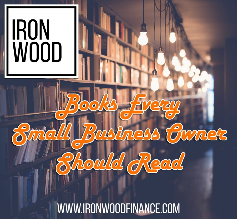 reading list, books, books for small business, small business, business owner, library, ironwood, finance