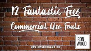 free commercial use fonts, ironwood finance, small business lending, funding, loan