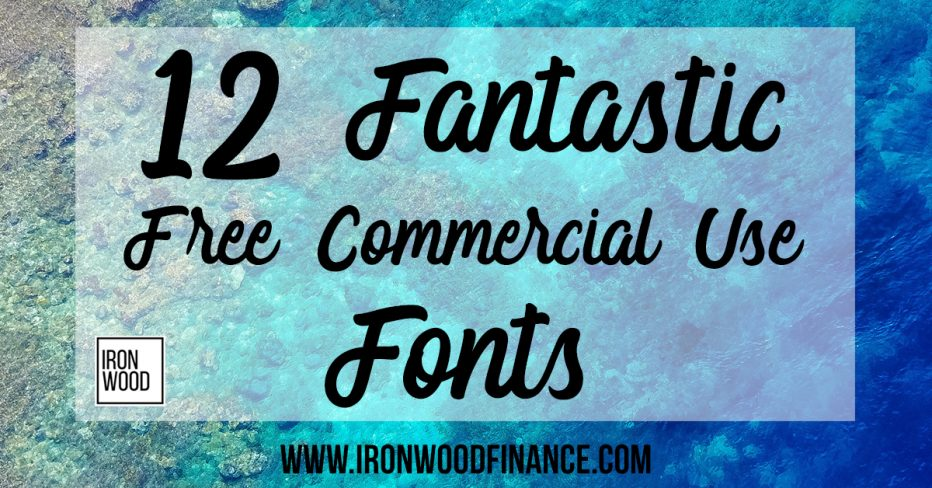 free commercial use fonts, ironwood, finance, lending, funding, small business, fonts
