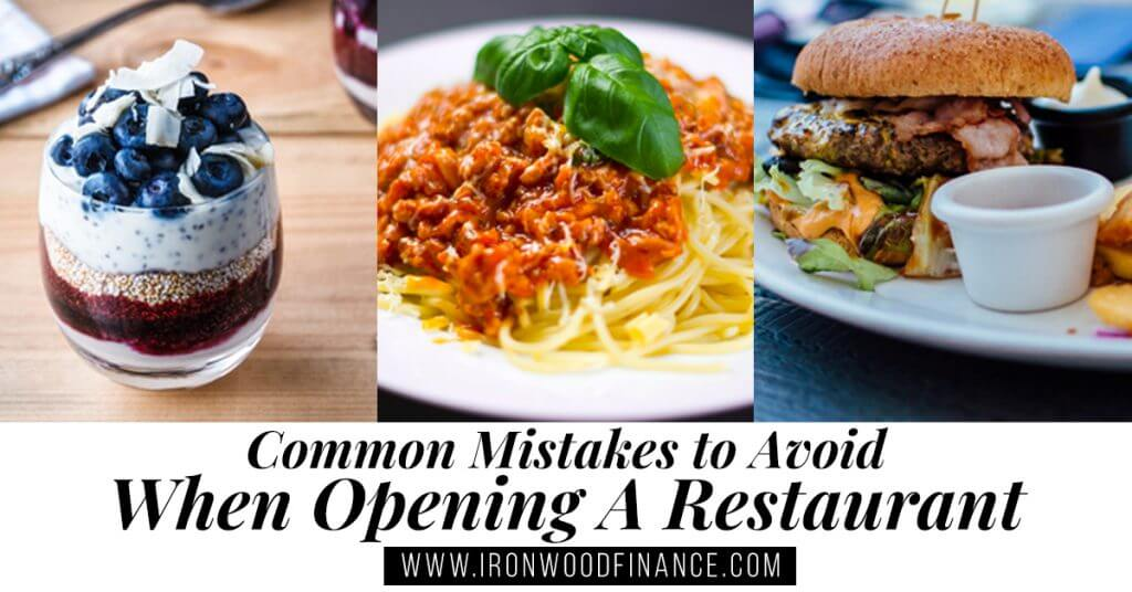 Restaurant Marketing Tips, Common Mistakes to Avoid When Opening a Restaurant , restaurant mistakes, avoid these mistakes, opening a business, how to run a business, how to run a restaurant, bar owner, restaurant tips, small business, ironwood finance