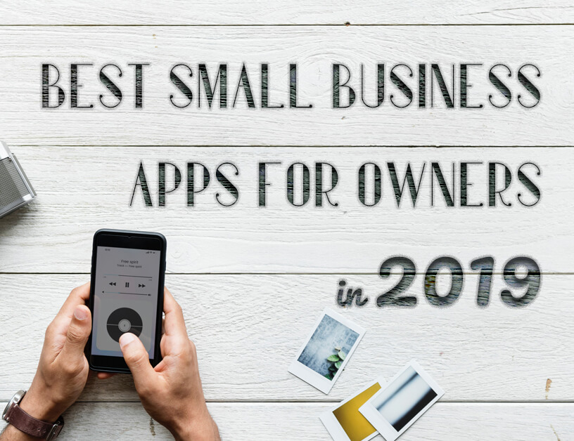 Why Do ISOs Struggle, best small business apps for owners, 2019 apps