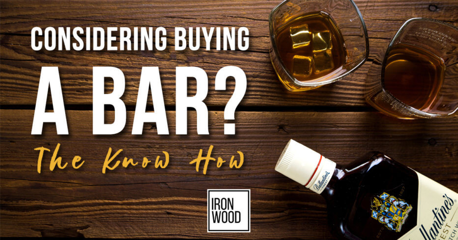 buying a bar, buying a bar in the us, how to buy a bar, ironwood, Tips for Starting Your Small Business, ironwood, finance, funding, small business tips, startup, business advice